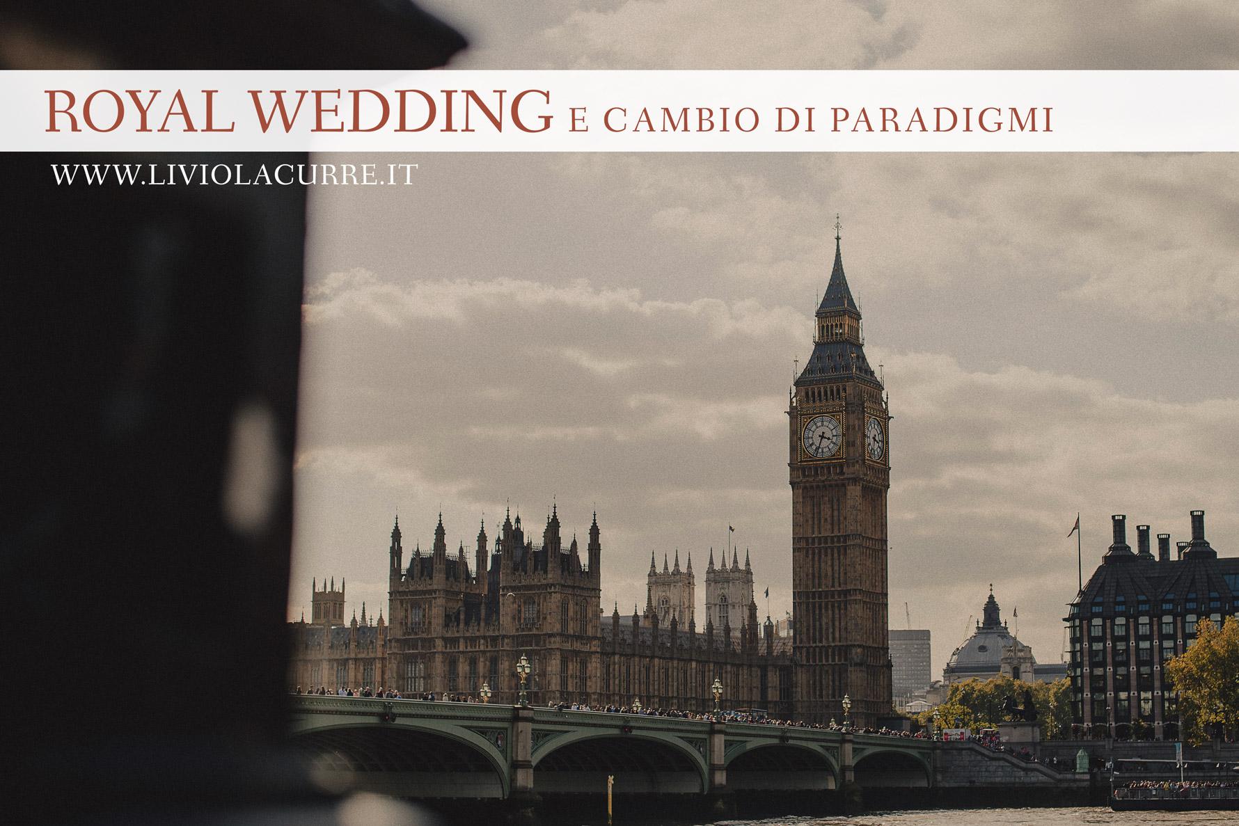 Royal Wedding e cambio di paradigmi